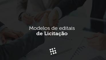 Modelos de Editais de Licitação