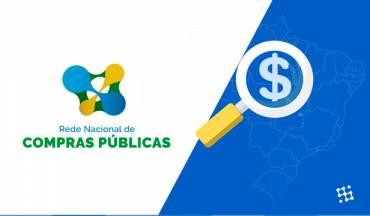 Governo anuncia Rede Nacional de Compras Públicas (RNCP)