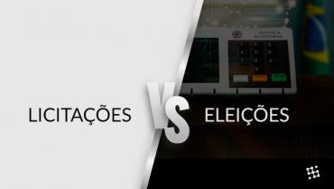 O Impacto das Eleições para as Licitações