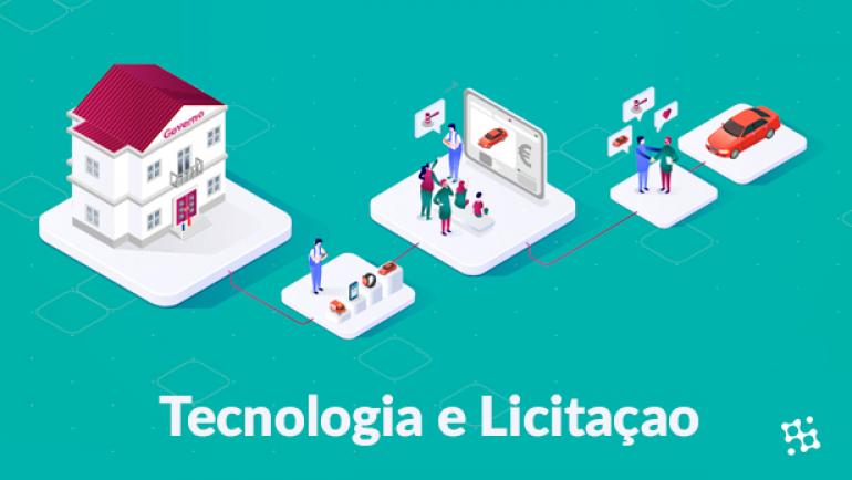 Tecnologia e Licitação: bom para o setor privado, público e para a população.