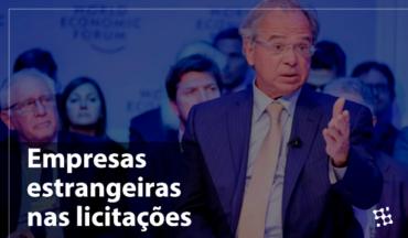 Ministro Paulo Guedes afirma que o Brasil abrirá licitações para empresas estrangeiras
