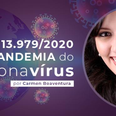 A Lei 13.979/2020 e a Pandemia do Coronavírus – Por Carmen Boaventura